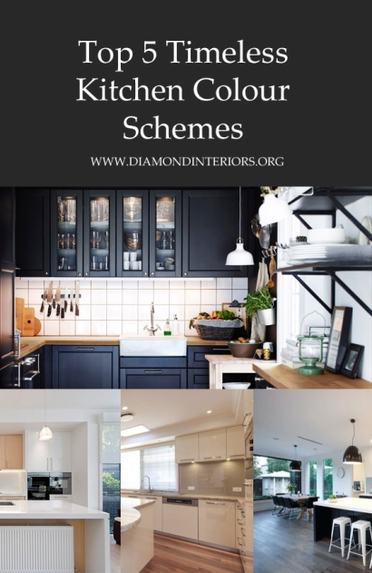 Top 5 Timeless Kitchen Colour Schemes by Diamond Interiors www.diamondinteriors.org