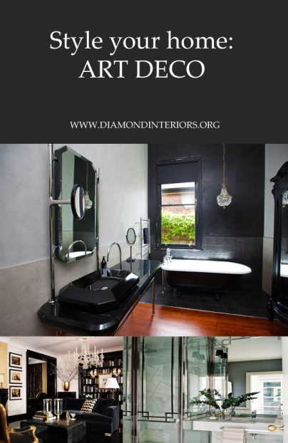 Style your home_Art Deco Interios by Diamond Interiors