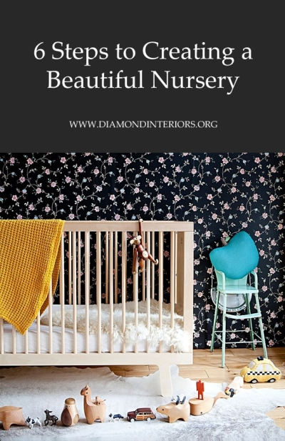 6-steps-to-creating-a-beautiful-nursery-by-diamond-interiors
